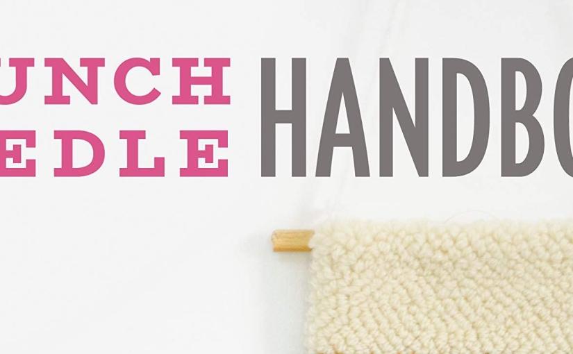 Coming Soon – The Punch NeedleHandbook!